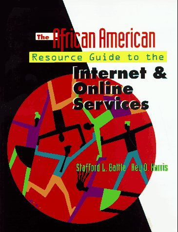 Search : The African American Resource Guide to the Internet and Online Services