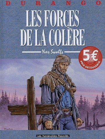Durango, Tome 2 : Les forges de la colère Album – 9 mars 2005 Yves Swolfs Les Humanoïdes Associés 2731616415 BD tout public
