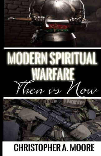 Modern Spiritual Warfare