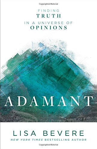 Download book adamant finding truth in a universe of opinions read adamant finding truth in a universe of opinions online book by lisa bevere full supports all version of your device includes pdf epub and kindle fandeluxe Choice Image