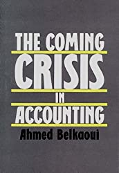 The Coming Crisis in Accounting
