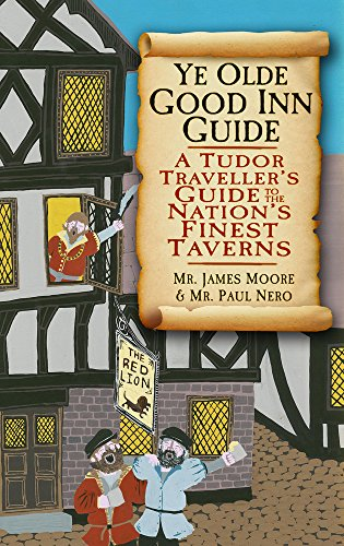 ye-olde-good-inn-guide-a-tudor-travellers-guide-to-the-nations-finest-taverns