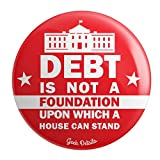 Geek Details Debt is not a Foundation upon which a House can Stand 2.25' Pinback Button