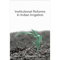 Institutional Reforms in Indian Irrigation