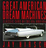 Great American Dream Machines, Jay Hirsch, 0679721606