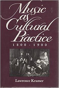 Book Music as Cultural Practice, 1800-1900 (California Studies in 19th-Century Music)
