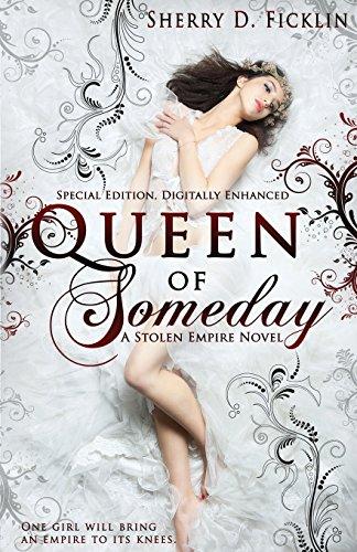 Queen of Someday (Stolen Empire) [Ficklin, Sherry D.] (Tapa Blanda)
