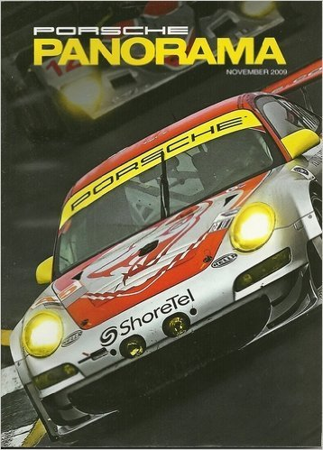 PORSCHE PANORAMA magazine November 2009 Volume 54 No. 11 (The Official magazine of the Porsche Club of America, Classic Car, sports car, The Flying Lizard 911 RSR) ()