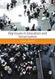 Key Issues in Education and Social Justice, Smith, Emma, 1849208115