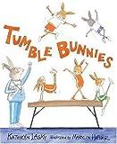 Tumble Bunnies, Kathryn Lasky, 0763622656