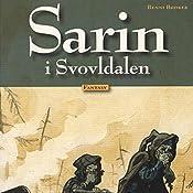 Sarin i Svovldalen (Sarin 1) | Benni Bødker