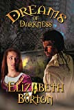 Dreams of Darkness (The Everdark Wars Book 1)