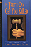 The Truth Can Get You Killed: A Paul Turner Mystery (Paul Turner Mysteries)