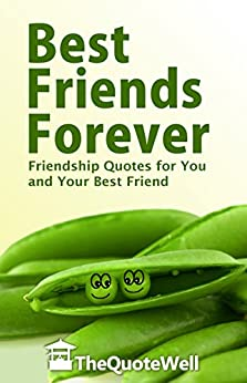 Amazon.com: Best Friends Forever: Friendship Quotes For