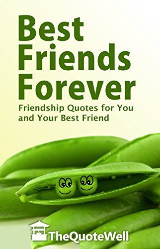 Amazoncom Best Friends Forever Friendship Quotes For You And Your