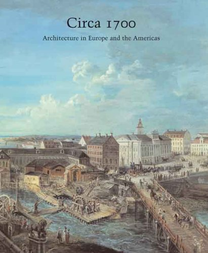 Circa 1700: Architecture in Europe and the Americas (Studies in the History of Art Series) (Best Cities For Architecture In Europe)