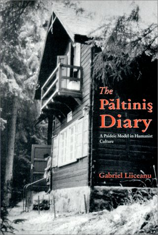 The Paltinis Diary: A Paideic Model in Humanist Culture