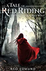 A Tale of Red Riding: Fate of the Big Bad Wolf (The Alpha Huntress Series) (Volume 2)