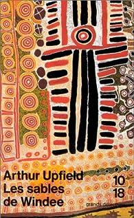Les Sables de Windee par Arthur Upfield