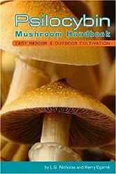 [( Psilocybin Mushroom Handbook: Easy Indoor and Outdoor Cultivation )] [by: Kerry Ogame] [Jul-2006]