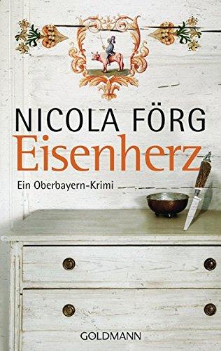 Eisenherz: Ein Oberbayern-Krimi