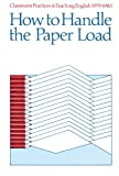 How to Handle the Paper Load, Gene Stanford, 0814106897