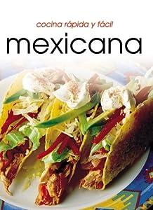 Cocina r pido y f cil mexicana cocina rapida y facil - Cocina rapida y facil ...