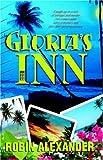 Gloria's Inn, Robin Alexander, 1933113014