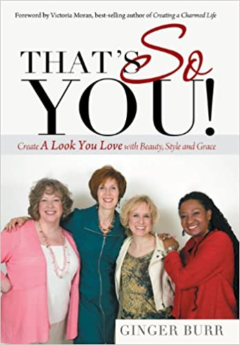 Book That's So You!: Create a Look You Love with Beauty, Style and Grace