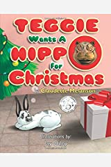 Teggie Wants a Hippo for Christmas Paperback