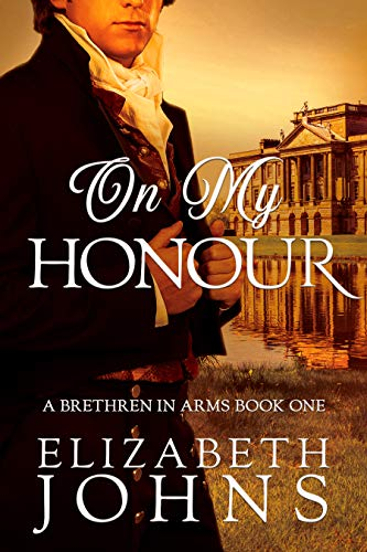 Pdf Romance On My Honour: A Traditional Regency Romance (Brethren in Arms Book 1)