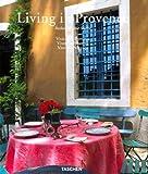 Living in Provence. Ediz. italiana, spagnola e portoghese