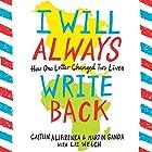 I Will Always Write Back: How One Letter Changed Two Lives Audiobook by Caitlin Alifirenka, Liz Welch, Martin Ganda Narrated by Chukwudi Iwuji, Emily Bauer