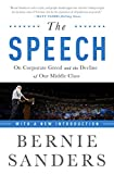 img - for The Speech: On Corporate Greed and the Decline of Our Middle Class book / textbook / text book