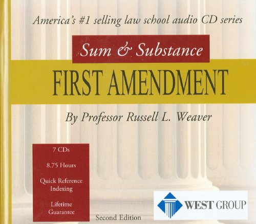 Sum and Substance Audio on First Amendment by West Academic Publishing