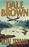 Fatal Terrain, Dale Brown, 039914241X