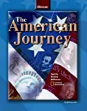img - for The American Journey, Student Edition (THE AMERICAN JOURNEY (SURVEY)) book / textbook / text book