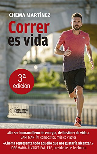 Correr es vida (Testimonio) (Spanish Edition) by [Martínez, Chema]