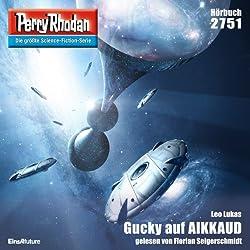Gucky auf AIKKAUD (Perry Rhodan 2751)