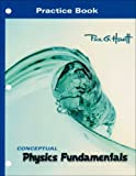 Practice Book for Conceptual Physics Fundamentals 1st Edition