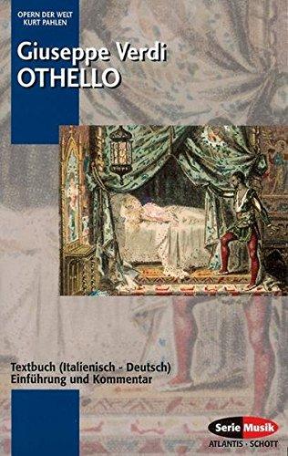 Othello: Einführung und Kommentar. Textbuch/Libretto. (Opern der Welt)