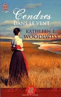 Cendres dans le vent 02 : Alaina, Woodiwiss, Kathleen E.