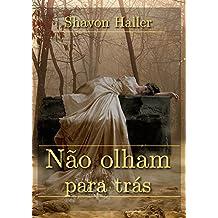 Não olham para trás (Portuguese Edition)