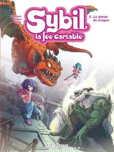 Sybil, la fée cartable n° 05<br /> La danse du dragon