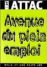 Avenue du plein emploi par Attac