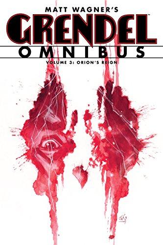 (Grendel Omnibus Volume 3: Orion's)