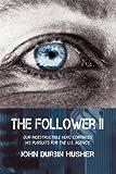The Follower II, John Durbin Husher, 1440192049