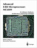 Advanced 8-Bit Microprocessor : MC6809, Raveendran, Paramesran and Simpson, Robert J., 9813083093