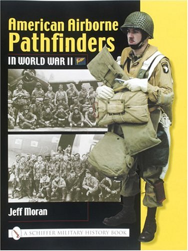 Download American Airborne Pathfinders in World War II (Schiffer Military History Book) ebook