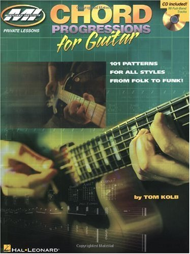 Chord Progressions For Guitar 101 Patterns For All Styles From Folk